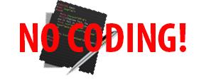 No Coding Needed